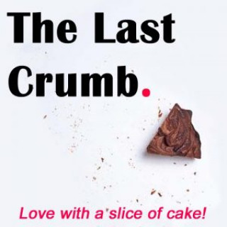 The Last Crumb at the Broadbent Theatre