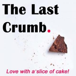 The Last Crumb at the Broadbent Theatre