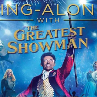 The Greatest Showman Sing-along - Caistor Community Cinema