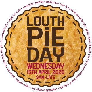 POSTPONED - Louth Pie Day